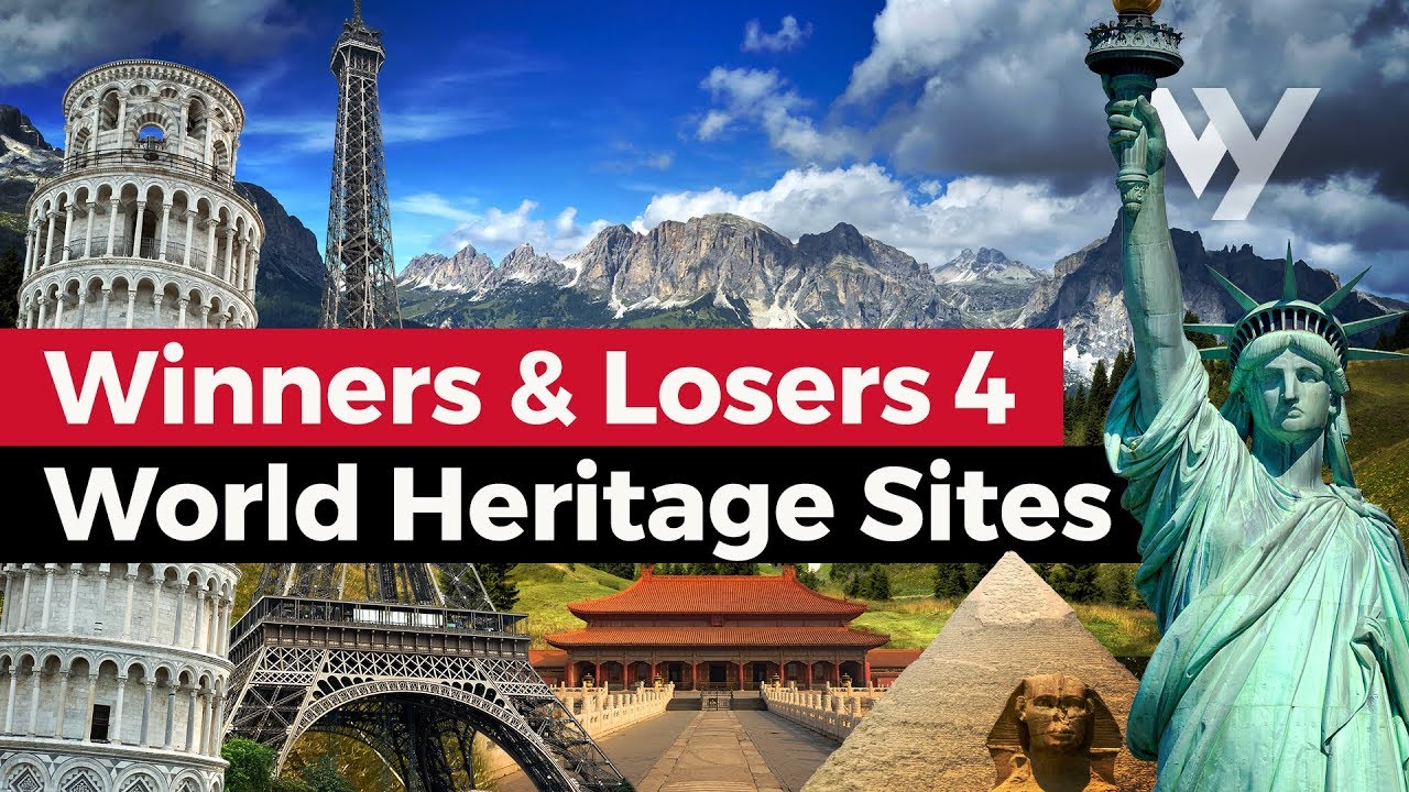 Winners & Losers: Episode 4 - UNESCO World Heritage Sites