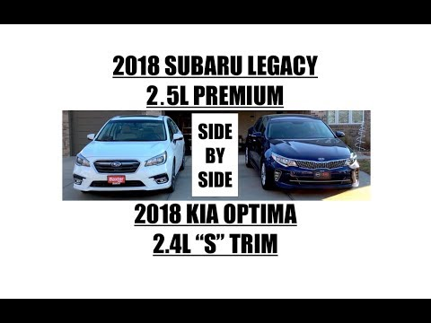 2018 Subaru Legacy & 2018 Kia Optima : Side by Side Walk Around
