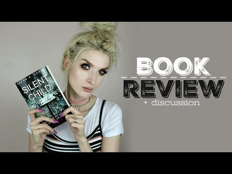 May Book Review + Discussion   Silent Child