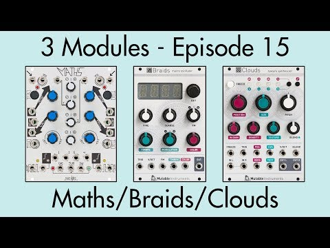 3 Modules #15: Maths, Braids, Clouds