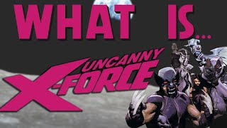 What Is... Uncanny X Force: Apocalypse Solution
