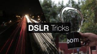 7 Cool DSLR Tricks for Beginners