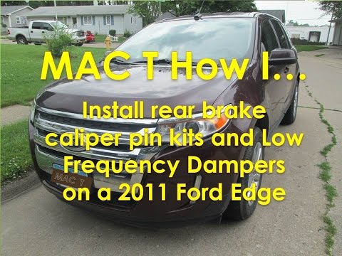 2011 - 2014 Ford Edge rear brakes Low Frequency Damper installation