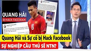 Bình luận thể thao (26/6) - Quang Hải và Nghiệp cầu thủ sau sự cố bị hack facebook