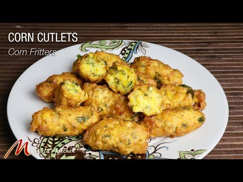 Corn Cutlets (Corn Fritters) Appetizer Recipe by Manjula
