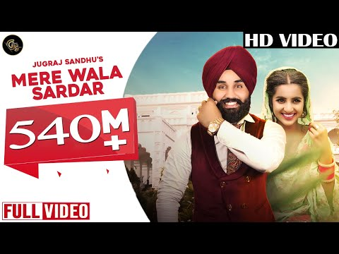 Xxx Mp4 Mere Wala Sardar Full Song Jugraj Sandhu Latest Punjabi Song New Punjabi Songs 2018 3gp Sex