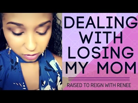 Real Talk | Grieving the Loss of My Mother & Focusing on Eternity
