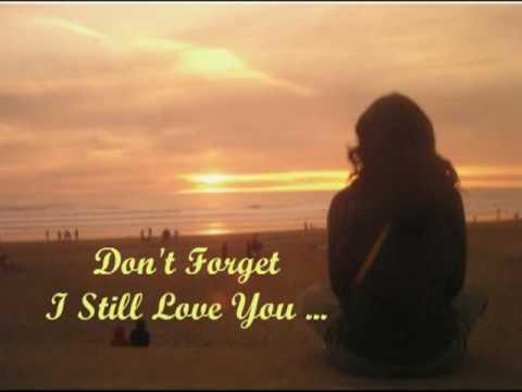 BOBBI MARTIN -- DON'T FORGET I STILL LOVE YOU (See description for the Lyrics)