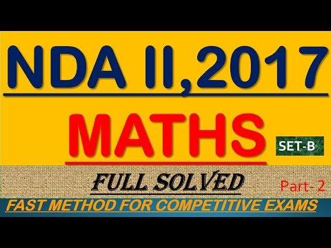 NDA-II 2017 ||SET-B|| MATHS VIDEO SOLUTIONS||PART-2||