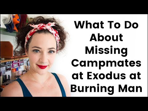 What to do About Missing Campmates for Exodus at Burning Man