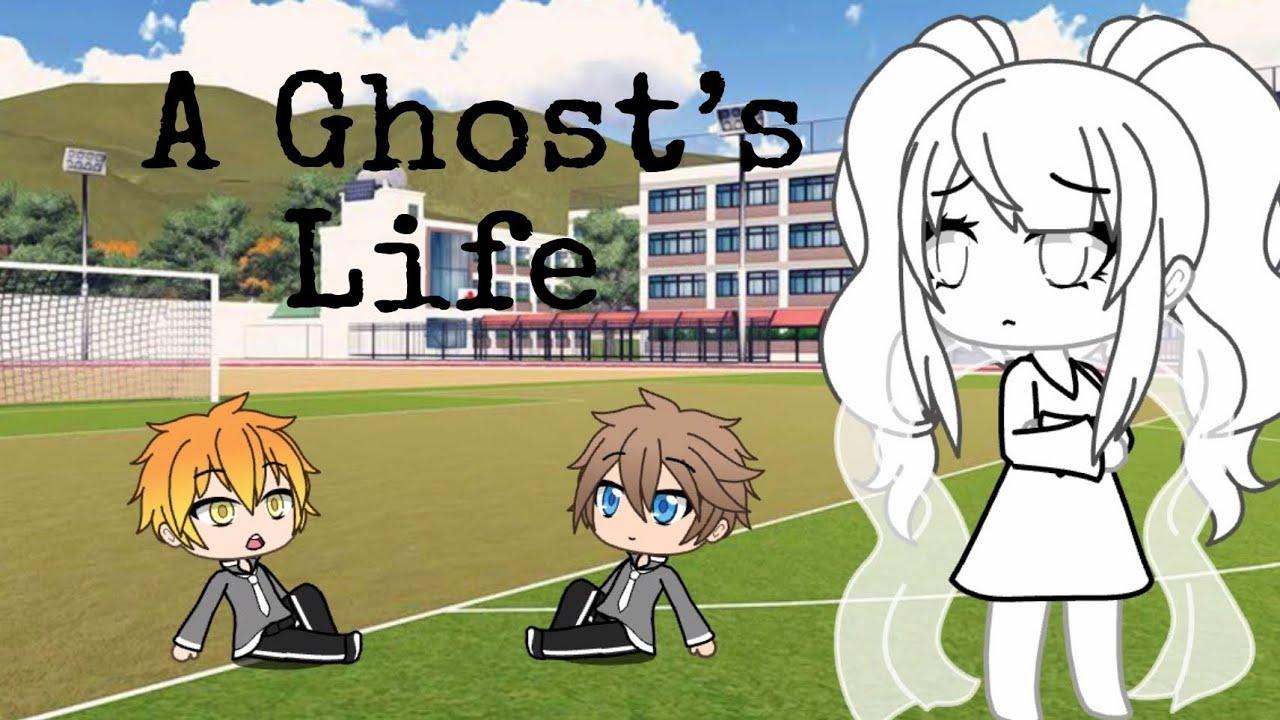 A Ghost's Life - Gatcha Life - Mini Movie