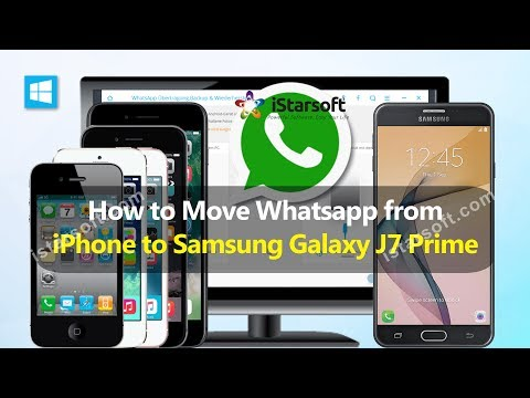 How to Move Whatsapp from iPhone to Samsung Galaxy J7 Prime