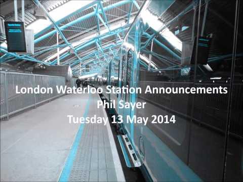London Waterloo, Station Announcements: Part 2
