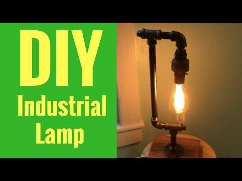 How to make your own Industrial Lamp!