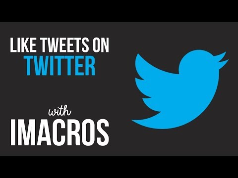 Twitter Auto Like iMacros Script Bot