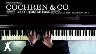 Cochren & Co. - Church (Take Me Back) [Official Lyric Video]