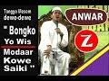 """Download  KH. Anwar Zahid : Tetangga Bilang, """"Bongko yo Wis, Modar Kowe saiki"""" MP3,3GP,MP4"""