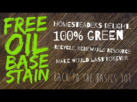 Free oil base stain. Homesteaders delight!