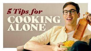 5 Tips on Cooking for One