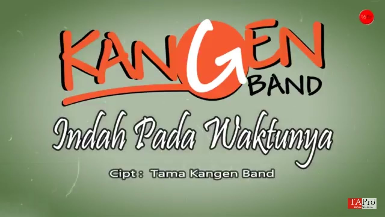 Download Kangen Band - Indah Pada Waktunya MP3 Gratis