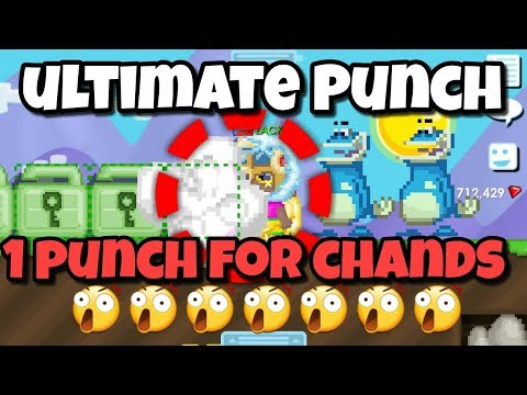 ULTIMATE PUNCH ! ( 1 Punch for Chands ) | Growtopia