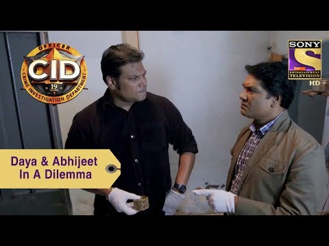 Your Favorite Character | Daya & Abhijeet In A Dilemma | CID