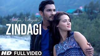"""Zindagi"" FULL VIDEO Song | Aditya Narayan | T-Series"