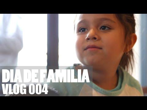VLOG 004 | Dia de Familia | 12.3.15