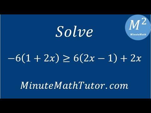 Solve -6(1+2x)≥6(2x-1)+2x