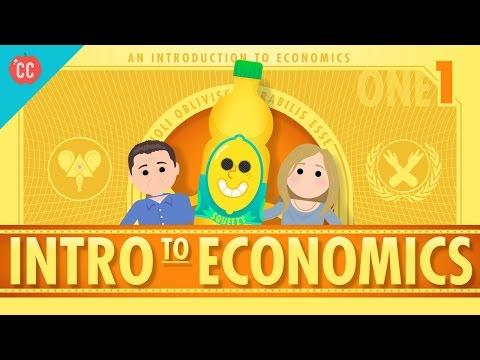 Intro to Economics: Crash Course Econ #1