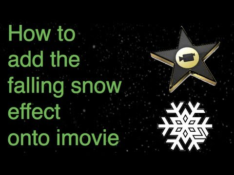 How to add the falling snow effect on Imovie
