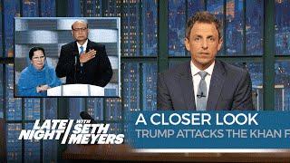 Trump Attacks the Khan Family: A Closer Look