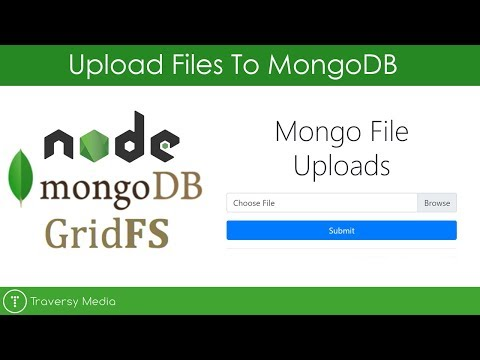 Uploading Files to MongoDB With GridFS (Node.js App)