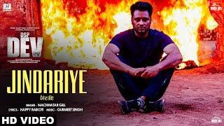 Jindariye (Official Video) Nachhatar Gill | Dev Kharoud | DSP Dev | Latest Punjabi Song 2019