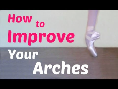 How to Improve Your Arches