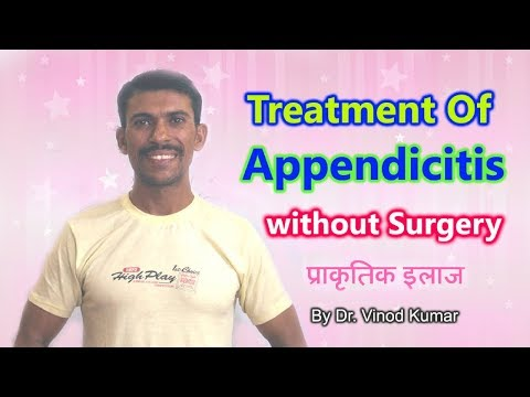 Treatment of Appendicitis without Surgery | Hindi