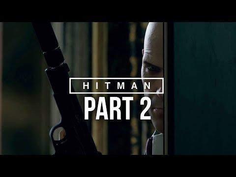 Hitman 2016 Walkthrough Part 2 - PARIS SHOWSTOPPER (Full Game)