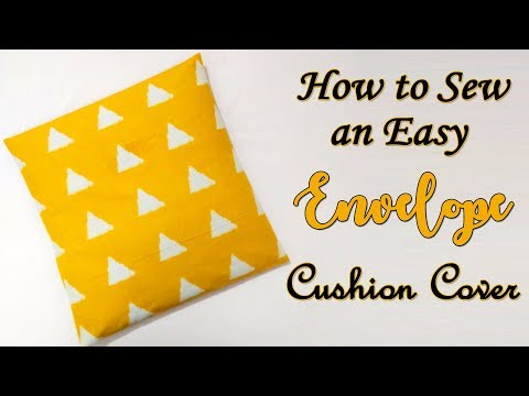 How to Sew an Easy Envelope Cushion Cover | Easy Sewing Projects