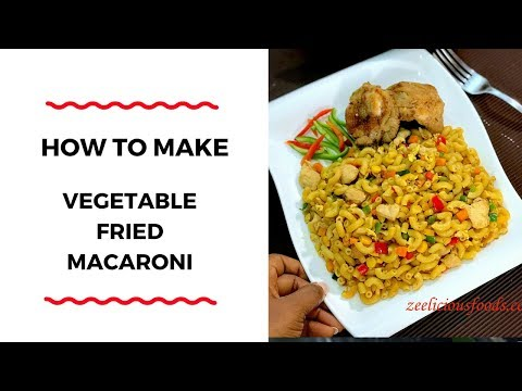 HOW TO MAKE VEGETABLE FRIED PASTA  - DINNER RECIPE -  ZEELICIOUS FOODS