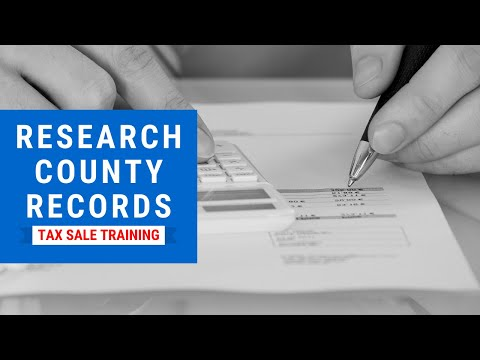 Tax Lien & Tax Deed Investing Training - Research County Records