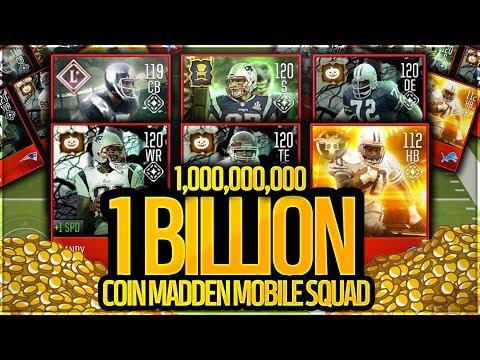 $1,000,000,000 BILLION COIN SQUAD! BEST MADDEN MOBILE 18 TEAM!