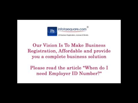 When do I need Employer ID Number ?