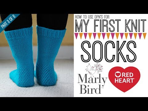 My First Socks with Marly Bird Part 3 of 6