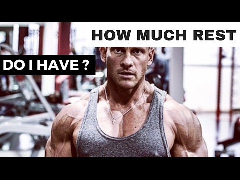 How much should i REST  when BODYBUILDING