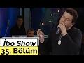 Download  Davut Güloğlu - Mehmet Yakar - İbo Show - 35. Bölüm (2005) MP3,3GP,MP4