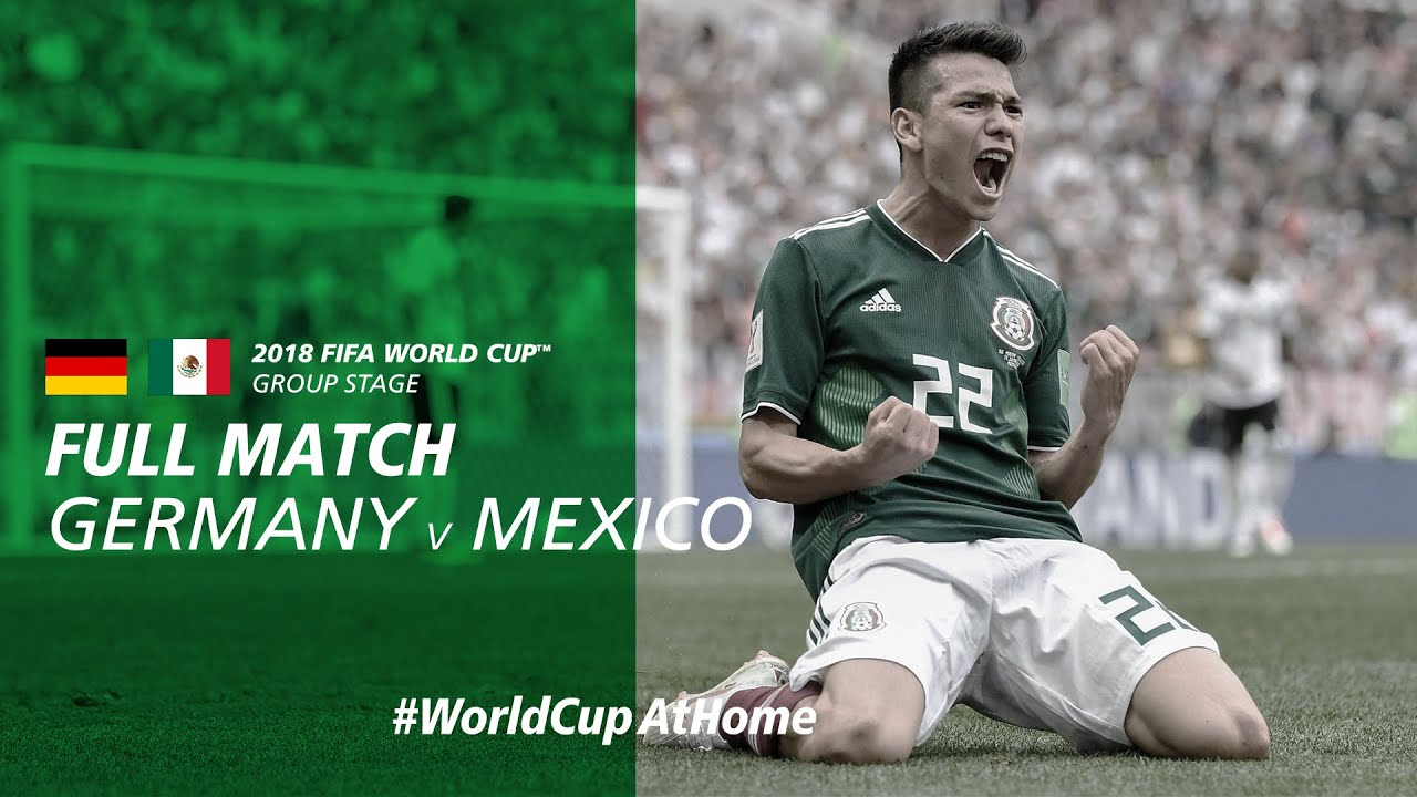 Germany v Mexico   2018 FIFA World Cup   Full Match