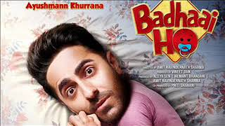 Badhaai ho songs jukebox