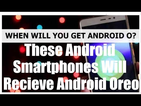 [Hindi-हिन्दी] These Android Smartphones Will Recieve Android Oreo in India
