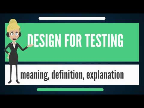 What is DESIGN FOR TESTING? What does DESIGN FOR TESTING mean? DESIGN FOR TESTING meaning