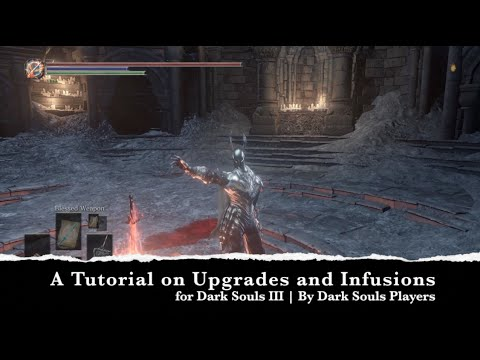 Starting Out in Dark Souls III | Upgrades and Infusions